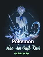 Pokemon: Darkness Rising (Tinh Linh Chi Hắc Ám Quật Khởi)